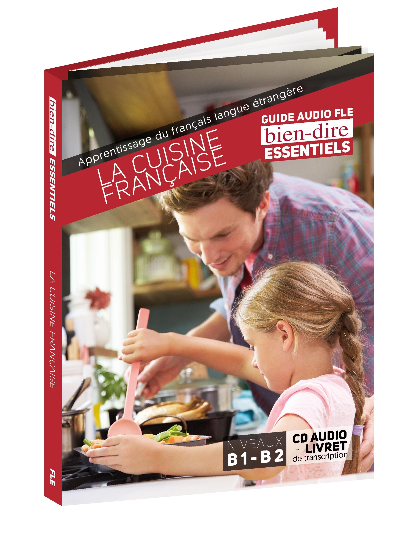 Restaurant Cuisine Francaise | La Cuisine Francaise Bien Dire